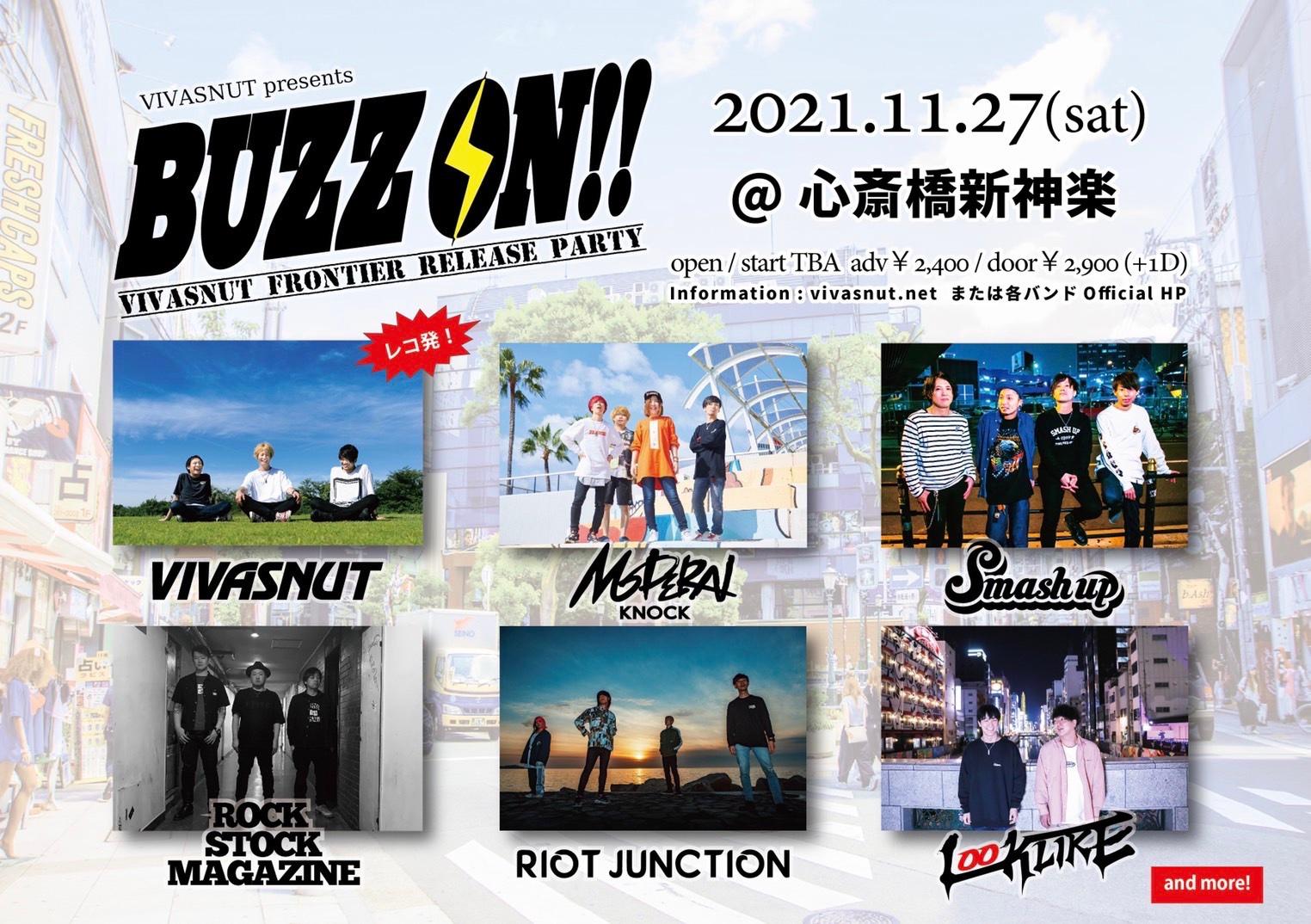 VIVASNUT presents『BUZZ ON!!』